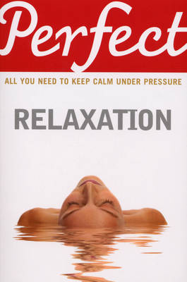 Perfect Relaxation (Paperback)