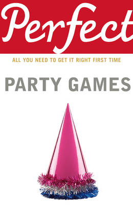 Perfect Party Games (Paperback)