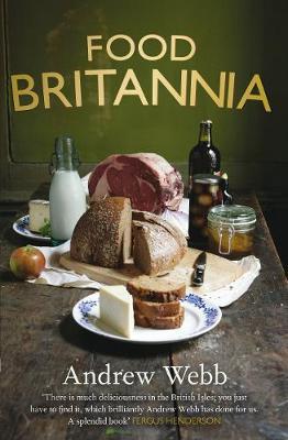 Food Britannia (Hardback)