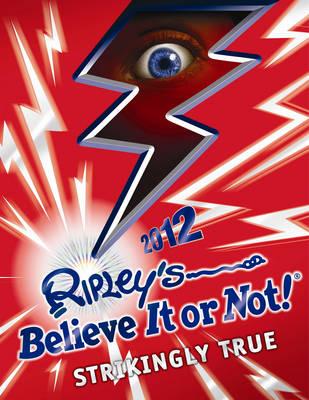 Ripley's Believe It or Not! 2012 (Hardback)