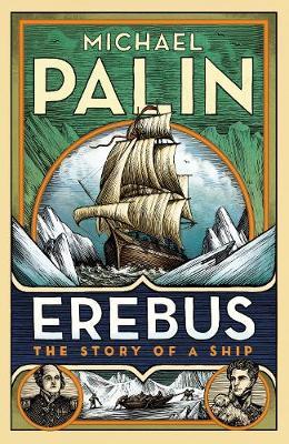 Erebus: The Story of a Ship (Hardback)