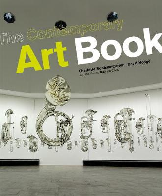 Contemporary Art Book: The Essential Guide to 200 of the World's Most Widely Exhibited Artists (Hardback)