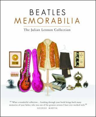 Beatles Memorabilia: The Julian Lennon Collection (Hardback)