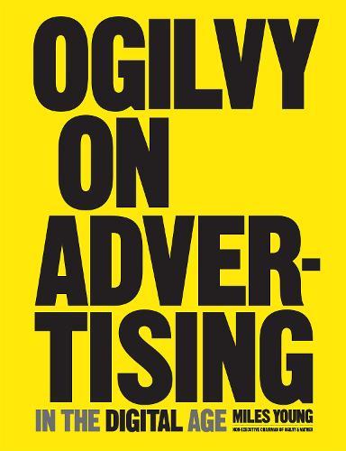 Ogilvy on Advertising in the Digital Age (Hardback)