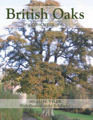 British Oaks: A Concise Guide (Hardback)