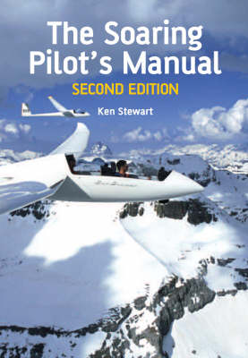 The Soaring Pilot's Manual: Second Edition (Paperback)
