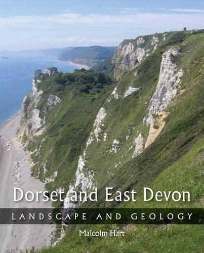 Dorset and East Devon: Landscape and Geology (Paperback)