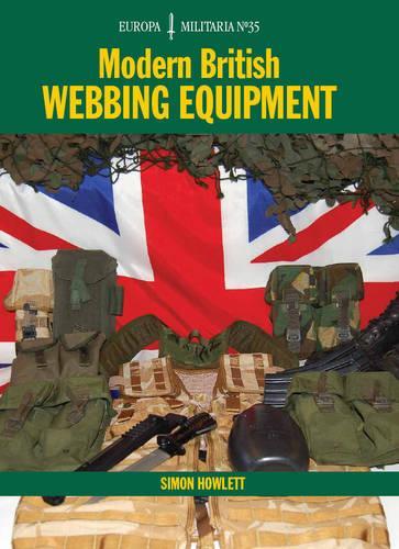 EM35 Modern British Webbing Equipment: Europa Militaria Series (Paperback)