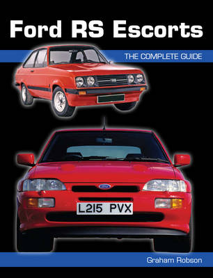 Ford Rs Escorts: the Complete Story (Paperback)