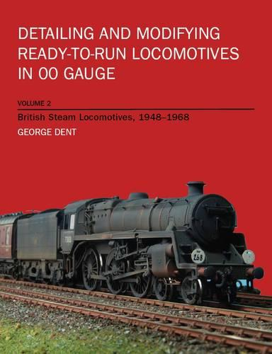 Detailing and Modifying RTR Locos Volume 2 (Paperback)