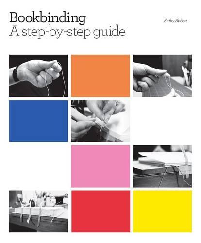 Bookbinding: A step-by-step guide (Hardback)