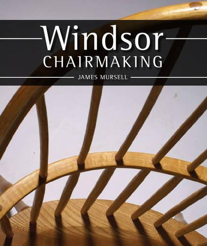 Windsor Chairmaking (Hardback)