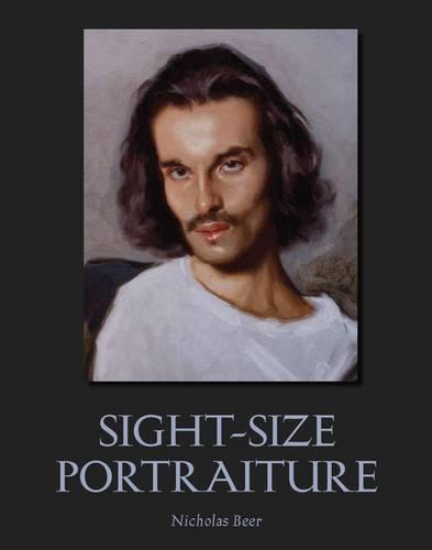 Sight-Size Portraiture (Paperback)