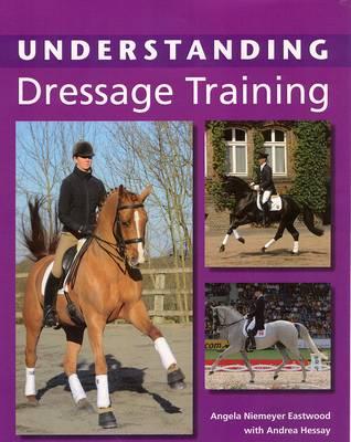 Understanding Dressage Training (Paperback)