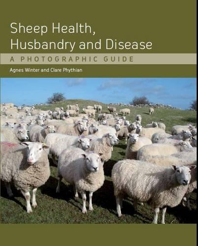 Sheep Health, Husbandry and Disease: A Photographic Guide (Hardback)