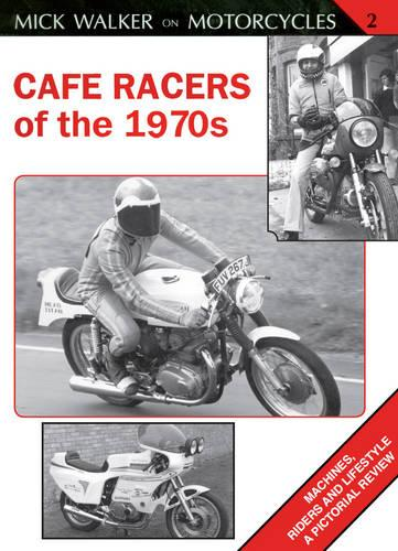 Cafe Racers of the 1970s (Paperback)