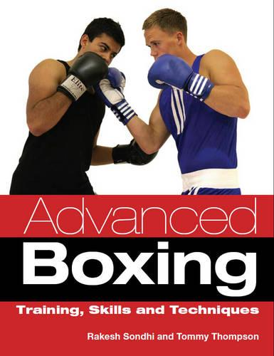 Advanced Boxing: Training, Skills and Techniques (Paperback)