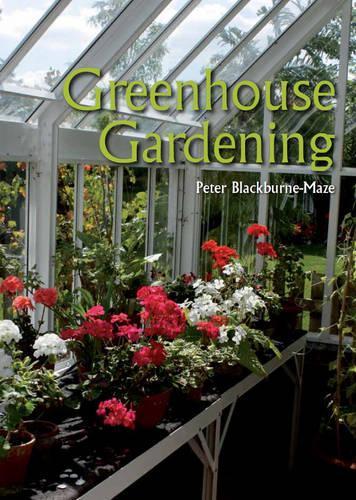 Greenhouse Gardening (Paperback)