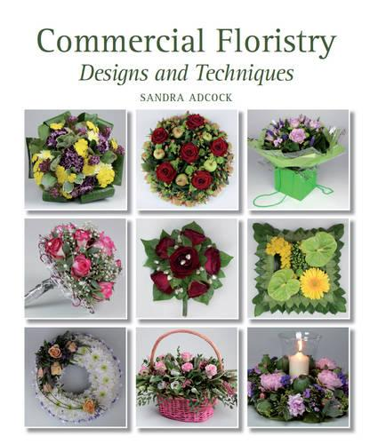 Commercial Floristry: Designs and Techniques (Hardback)