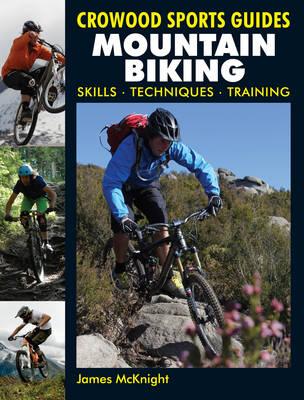 Mountain Biking: Skills Techniques Training (Paperback)