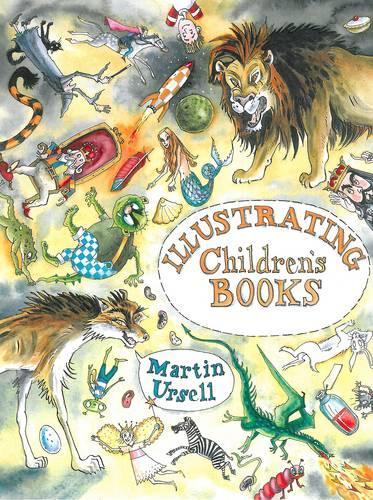 Illustrating Children's Books (Paperback)