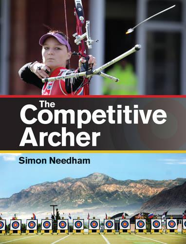 The Competitive Archer (Paperback)