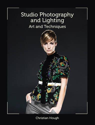 Studio Photography and Lighting: Art and Techniques (Paperback)