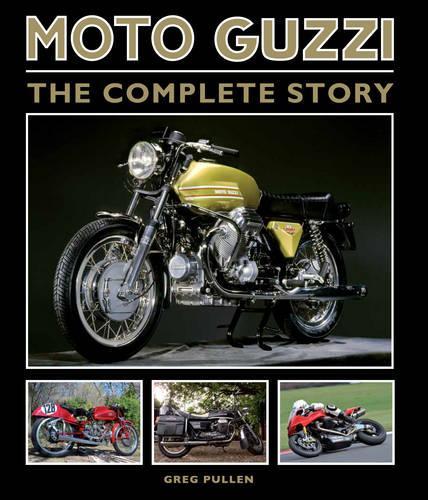 Moto Guzzi: The Complete Story (Hardback)