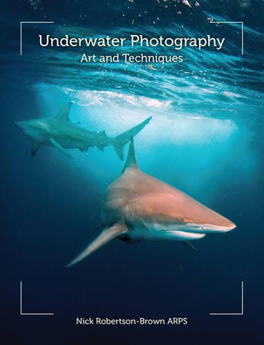 Underwater Photography: Art and Techniques (Paperback)
