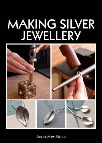 Making Silver Jewellery (Paperback)