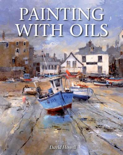 Painting with Oils (Paperback)