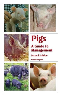 Pigs: A Guide to Management - Second Edition (Paperback)