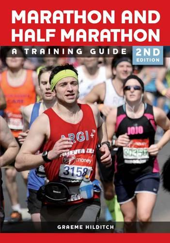 The Marathon and Half Marathon: A Training Guide - Second Edition (Paperback)