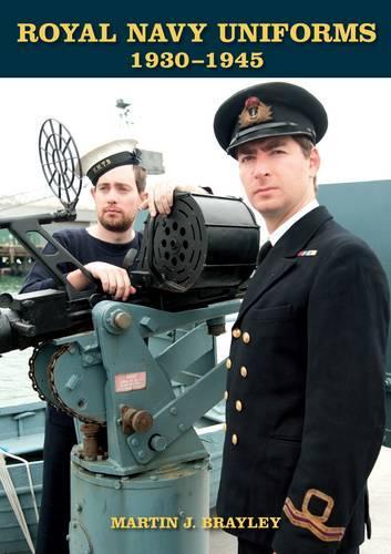 Royal Navy Uniforms 1930-1945 (Hardback)