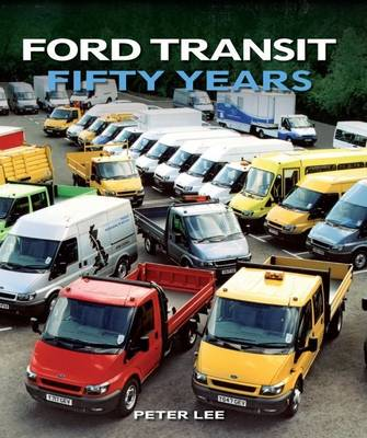 Ford Transit: Fifty Years (Hardback)