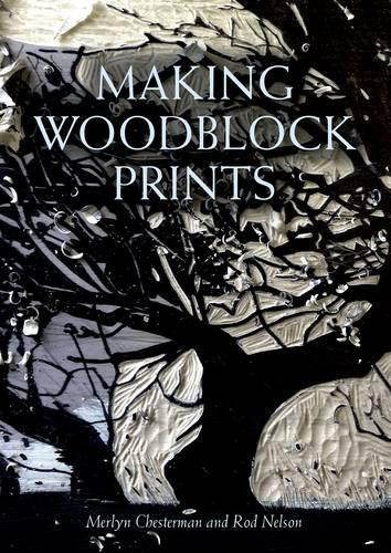 Making Woodblock Prints (Paperback)