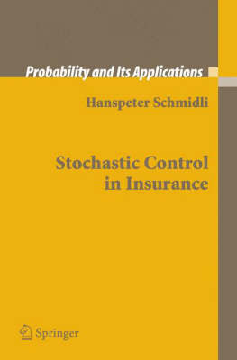Stochastic Control in Insurance - Probability and Its Applications (Paperback)