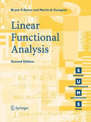 Linear Functional Analysis - Springer Undergraduate Mathematics Series (Paperback)