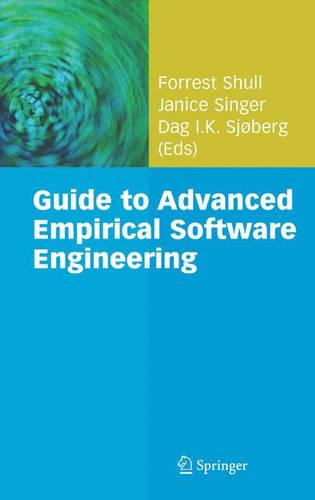 Guide to Advanced Empirical Software Engineering (Hardback)
