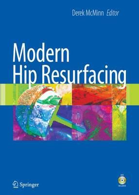 Modern Hip Resurfacing (Hardback)