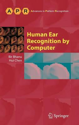 Human Ear Recognition by Computer - Advances in Computer Vision and Pattern Recognition (Hardback)
