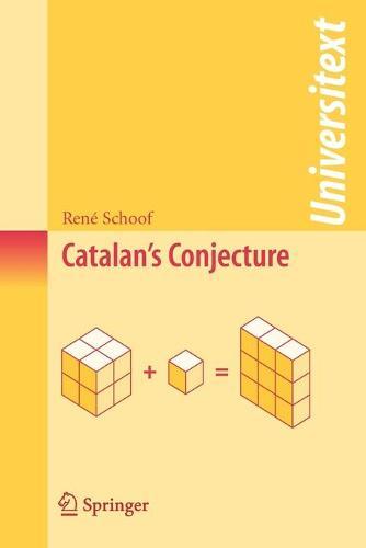Catalan's Conjecture - Universitext (Paperback)