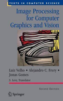 Image Processing for Computer Graphics and Vision - Texts in Computer Science (Hardback)