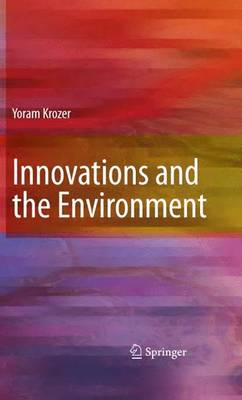 Innovations and the Environment (Hardback)