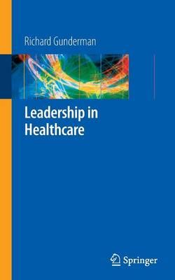 Leadership in Healthcare (Paperback)