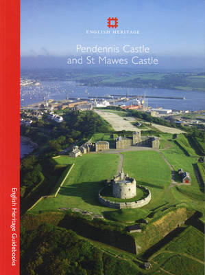 Pendennis and St Mawes - English Heritage Guidebooks (Paperback)
