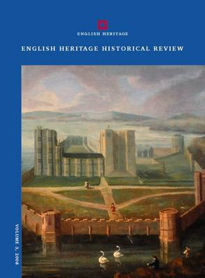 English Heritage Historical Review: v. 3 (Paperback)