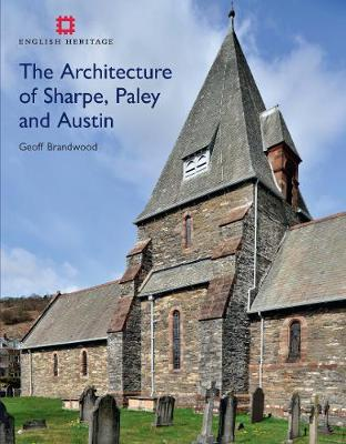The Architecture of Sharpe, Paley and Austin (Hardback)