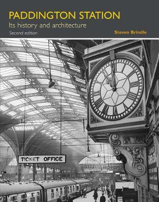 Paddington Station: Its history and architecture (Paperback)