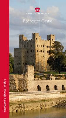 Rochester Castle - English Heritage Red Guides (Paperback)